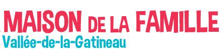 La Maison de la Famille Vallée-de-la-Gatineau